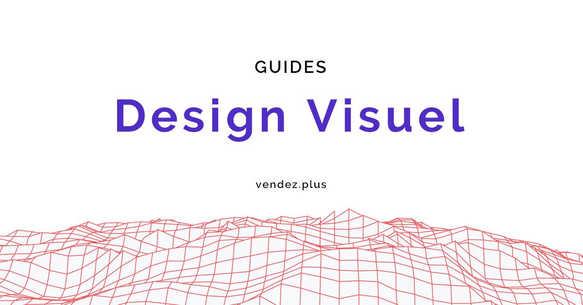 Les guides du design visuel