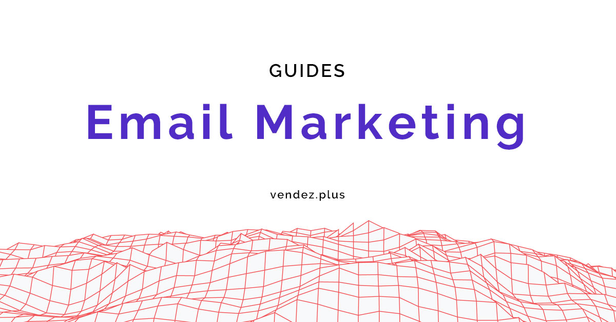 Les guides de l'Email Marketing