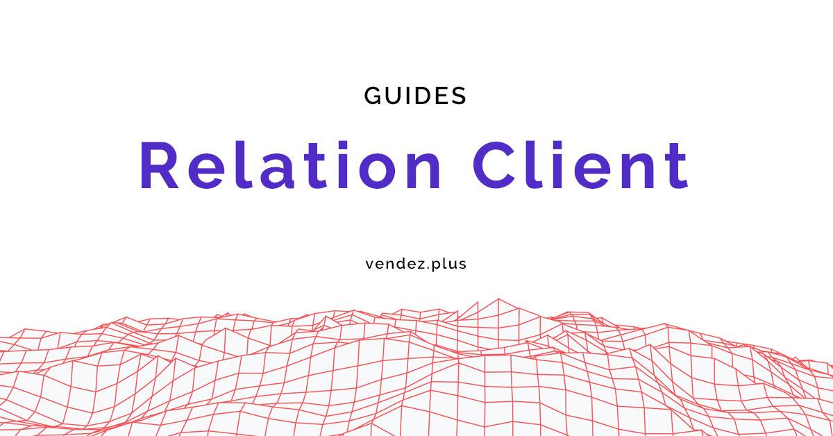 Les guides de la relation client
