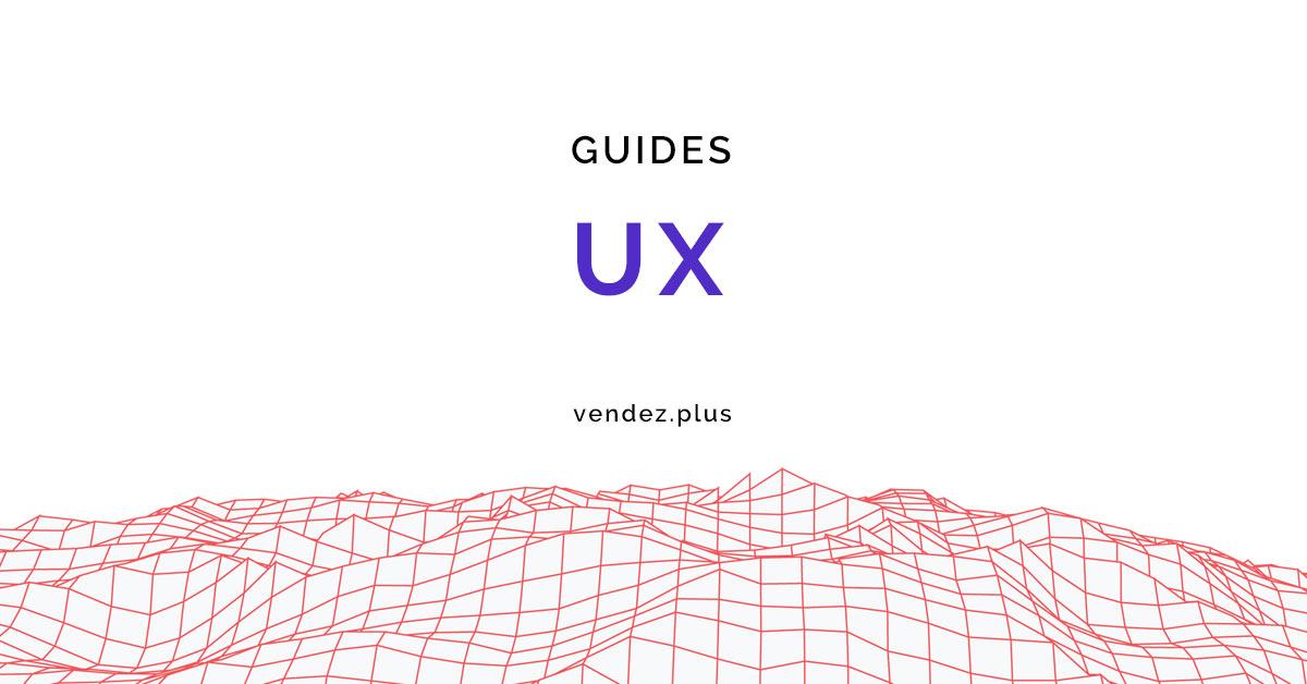 Les guides de l'UX